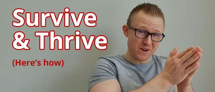 Video: Survive and Thrive Despite the Coronavirus! (20+ ways for business)